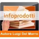 Infoprodotti - Tutorial per sviluppare affari di Luigi Del Marro