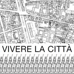 Vivere la città